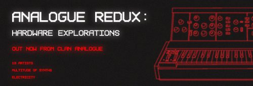 CA046: Analogue Redux: Hardware Explorations | Various Artists